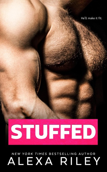 Stuffed by Alexa Riley Book Summary, Reviews and E-Book Download