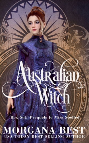 Australian Witch Box Set Prequels to Miss Spelled by Morgana Best book summary, reviews and downlod