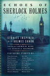 Echoes of Sherlock Holmes book summary, reviews and downlod
