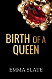 Birth of a Queen