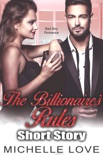 The Billionaires Rules Short Story: Bad Boy Romance book summary, reviews and download