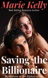 Saving the Billionaire book summary, reviews and downlod