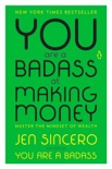 You Are a Badass at Making Money book summary, reviews and downlod
