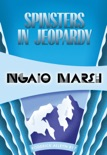 Spinsters in Jeopardy book summary, reviews and download