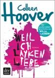 Weil ich Layken liebe book summary, reviews and downlod