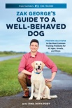 Zak George's Guide to a Well-Behaved Dog book summary, reviews and download