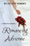 Romancing Adrienne book summary, reviews and downlod