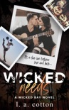 Wicked Needs book summary, reviews and downlod