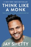 Think Like a Monk book summary, reviews and download