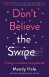 Don't Believe the Swipe book summary, reviews and download