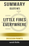 Summary: Celeste Ng's Little Fires Everywhere book summary, reviews and downlod