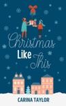 Christmas Like This