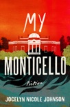 My Monticello book summary, reviews and download