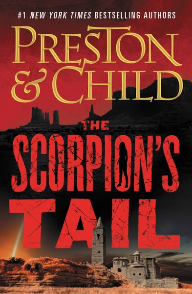 The Scorpion's Tail by Douglas Preston & Lincoln Child Book Summary, Reviews and E-Book Download
