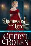 Duquesa por Error book summary, reviews and downlod
