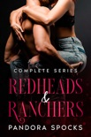 Redheads & Ranchers - Complete Series book summary, reviews and downlod