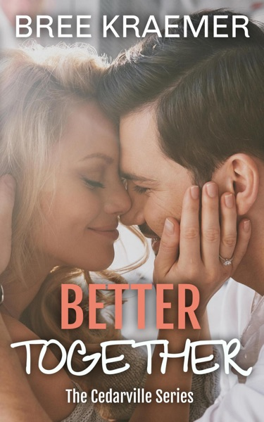 Better Together by Bree Kraemer Book Summary, Reviews and E-Book Download