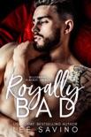 Royally Bad book summary, reviews and download