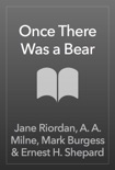 Once There Was a Bear book summary, reviews and downlod
