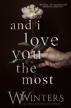 And I Love You the Most book summary, reviews and downlod