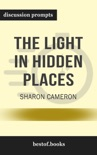 The Light in Hidden Places by Sharon Cameron (Discussion Prompts) book summary, reviews and downlod