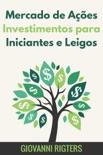 Mercado de Ações Investimentos para Iniciantes e Leigos resumen del libro