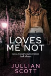 Loves Me Not book summary, reviews and downlod