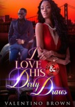 I Love His Dirty Draws! book summary, reviews and download
