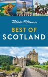 Rick Steves Best of Scotland book summary, reviews and download