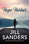 Hope Harbor book summary, reviews and downlod