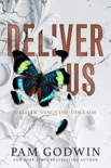 Deliver Us book summary, reviews and download