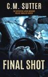 Final Shot book summary, reviews and downlod