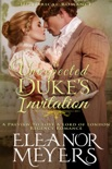 Historical Romance: An Unexpected Duke's Invitation A Preview To Love A Lord of London Regency Romance book summary, reviews and download