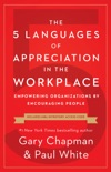 The 5 Languages of Appreciation in the Workplace book summary, reviews and downlod