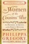 The Women of the Cousins' War book summary, reviews and downlod