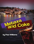 Metaxa and Coke book summary, reviews and downlod
