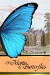 Of Moths and Butterflies book summary, reviews and download