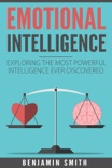 Emotional Intelligence: Exploring the Most Powerful Intelligence Ever Discovered book summary, reviews and download