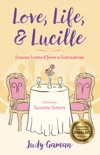 Love, Life, and Lucille book summary, reviews and download