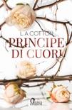 Principe di cuori book summary, reviews and downlod