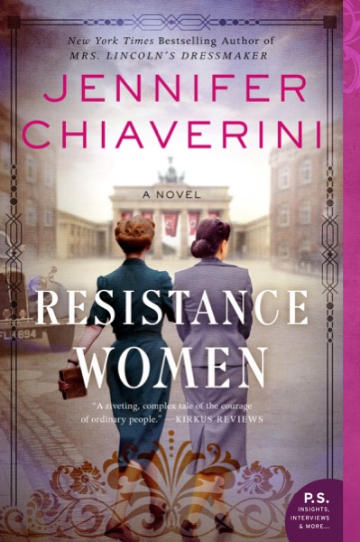 Resistance Women by Jennifer Chiaverini Book Summary, Reviews and E-Book Download