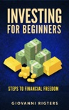 Investing for Beginners: Steps to Financial Freedom resumen del libro