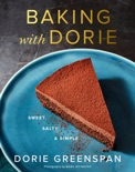 Baking with Dorie book summary, reviews and download