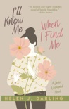 I'll Know Me When I Find Me book summary, reviews and download