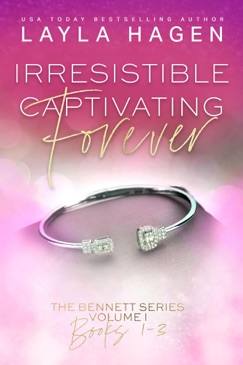 Irresistible, Captivating, Forever E-Book Download