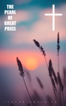 The Pearl of Great Price book summary, reviews and downlod