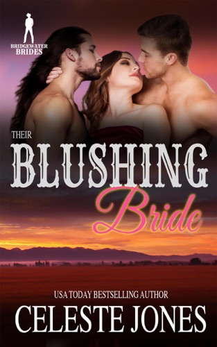 Their Blushing Bride by Celeste Jones & Bridgewater Brides E-Book Download