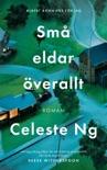 Små eldar överallt book summary, reviews and downlod