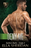 Deny Me book summary, reviews and downlod