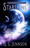 Starshine (Aurora Rising Book One) book summary, reviews and download
